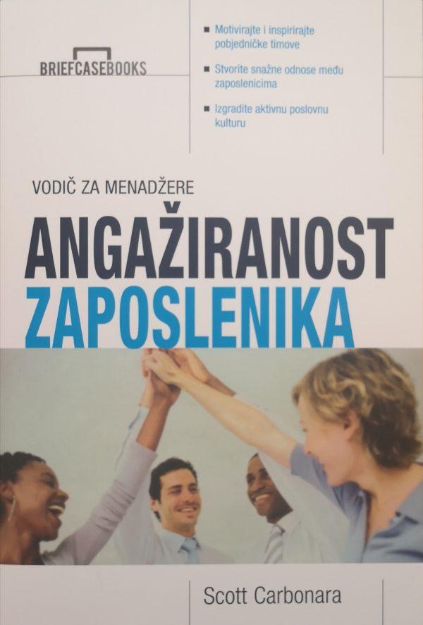 ANGAŽIRANOST ZAPOSLENIKA - Naruči svoju knjigu