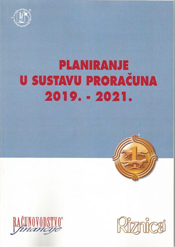 PLANIRANJE U SUSTAVU PRORAČUNA 2019. – 2021. - Naruči svoju knjigu
