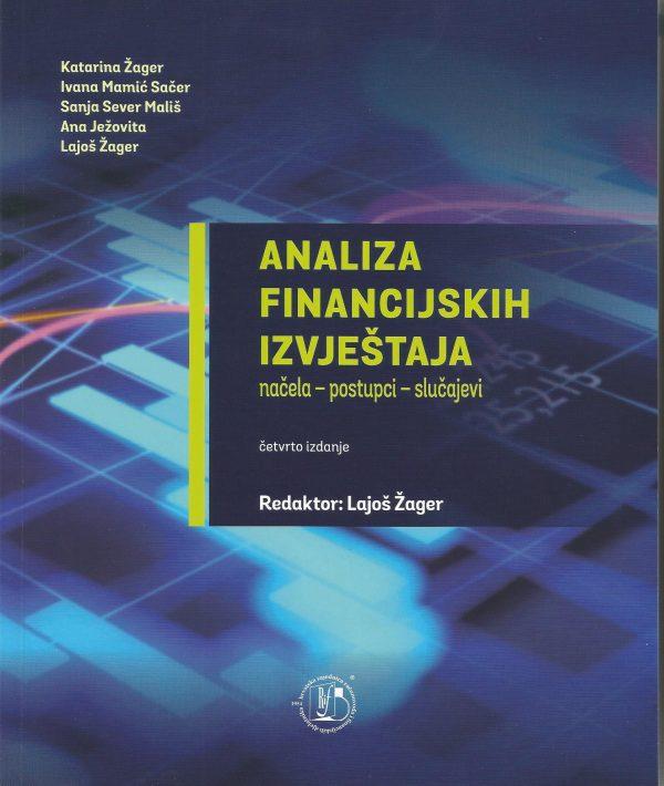 ANALIZA FINANCIJSKIH IZVJEŠTAJA - Naruči svoju knjigu