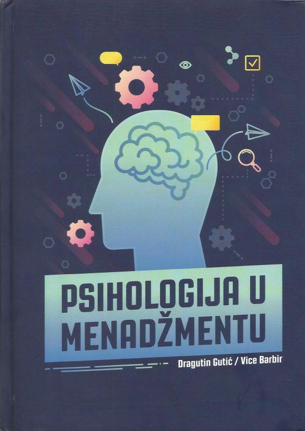 PSIHOLOGIJA U MENADŽMENTU - Naruči svoju knjigu