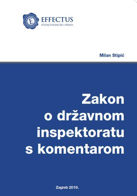 ZAKON O DRŽAVNOM INSPEKTORATU S KOMENTAROM - Naruči svoju knjigu