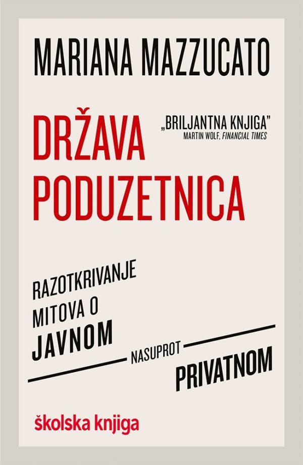 DRŽAVA PODUZETNICA - Naruči svoju knjigu