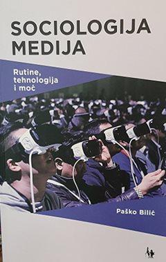 SOCIOLOGIJA MEDIJA - Naruči svoju knjigu
