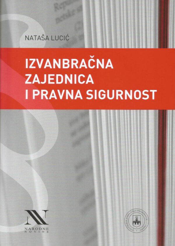 IZVANBRAČNA ZAJEDNICA I PRAVNA SIGURNOST - Naruči svoju knjigu
