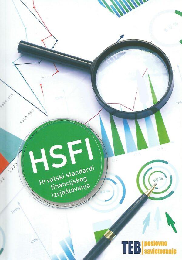 HSFI – HRVATSKI STANDARDI FINANCIJSKOG IZVJEŠTAVANJA I RAČUNOVODSTVENI PROPISI - Naruči svoju knjigu