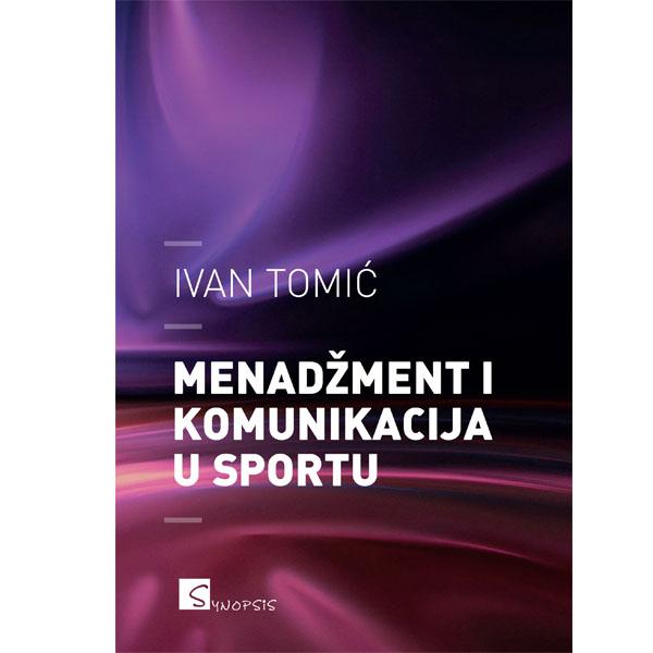 MENADŽMENT I KOMUNIKACIJA U SPORTU - Naruči svoju knjigu