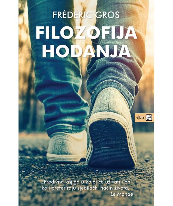 FILOZOFIJA HODANJA - Naruči svoju knjigu
