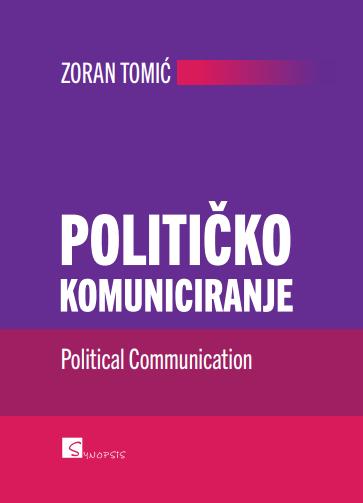 POLITIČKO KOMUNICIRANJE - Naruči svoju knjigu