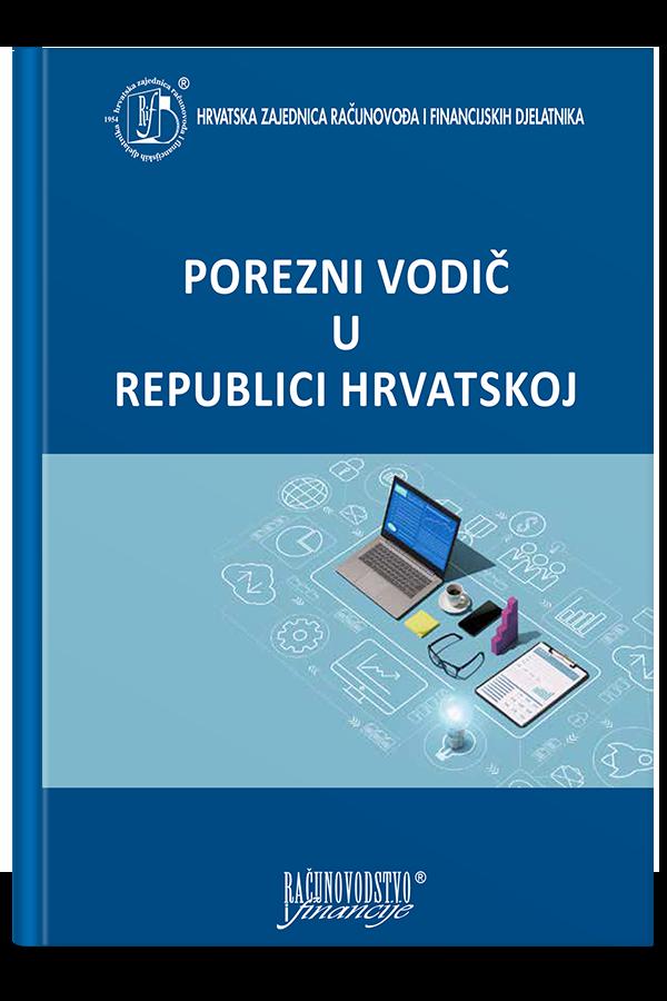 POREZNI VODIČ U REPUBLICI HRVATSKOJ - Naruči svoju knjigu